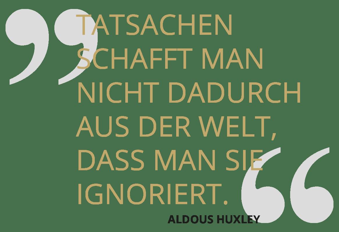 SOLIT Wertefonds - Zitat zu Tatsachen - Aldous Huxley